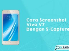 Cara Screenshot Vivo V7 Dengan S-Capture